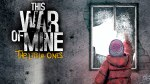 this war of mine - TLO